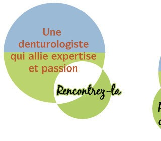 Une denturologiste qui allie expertise et passion